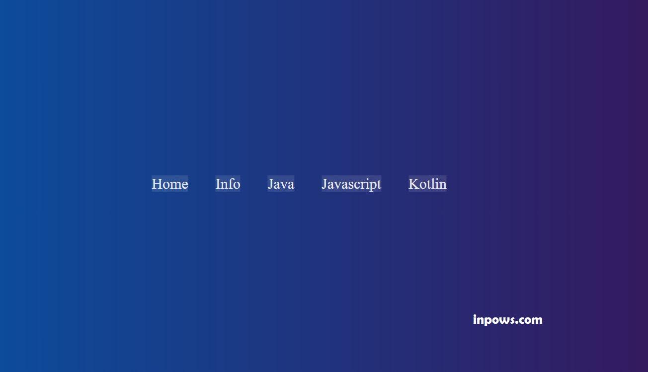 Membuat Animasi Hover Pada Navigasi Menu Menggunakan HTML dan CSS - Inpows